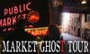 Market Ghost Tours - Pike Place  Market: $14 for a Market Ghost Tour and Ghost Stories Book ($28 Value)