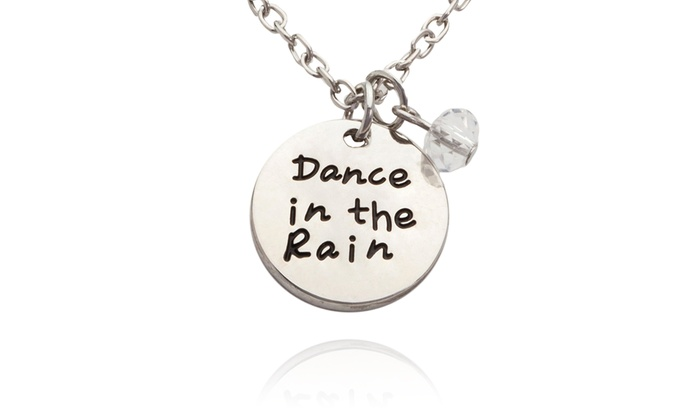 "Stamp the Moment: ""Dance in the Rain"" or ""Be Brave and Keep Going"" Necklace with Optional Monogram from Stamp the Moment (Up to 87% Off)"