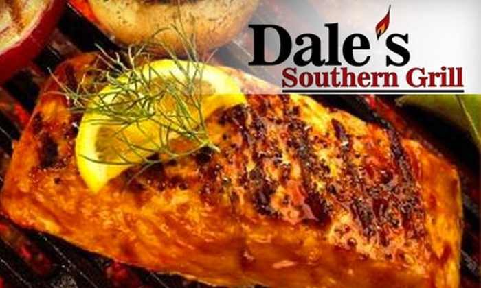 Dale's Southern Grill - Multiple Locations: $15 for $30 Worth of Southern Fare at Dale's Southern Grill