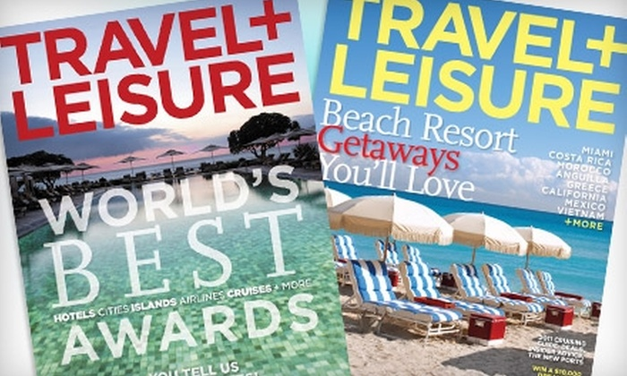 "Travel + Leisure Magazine: $12 for 15 Issues of ""Travel + Leisure"" Magazine ($24.99 Value)"