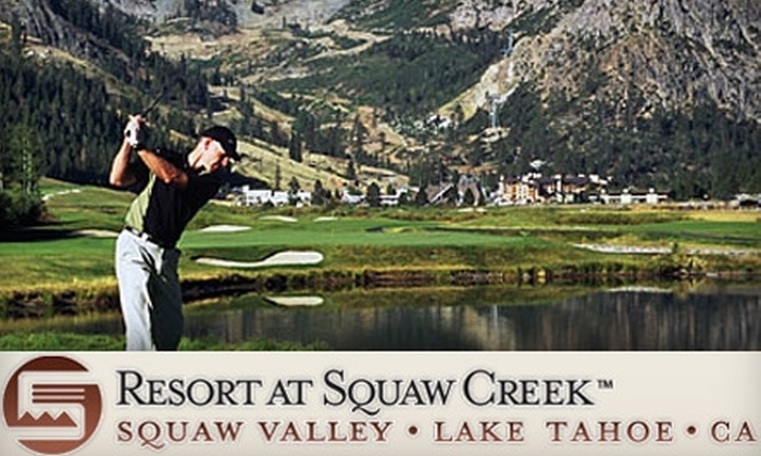 Resort at Squaw Creek - Resort At Squaw Creek Condo: $47 for a Golf Retreat Package at Resort at Squaw Creek near Lake Tahoe ($98 Value)