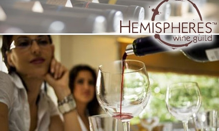 Hemispheres Wine Guild: $175 for a Three-Month Introductory Membership and Six Bottles of Ultra-Premium Wine from Hemispheres Wine Guild ($350 Value)