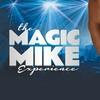 Magic Mike Experience Male Revue  – Up to 50% Off