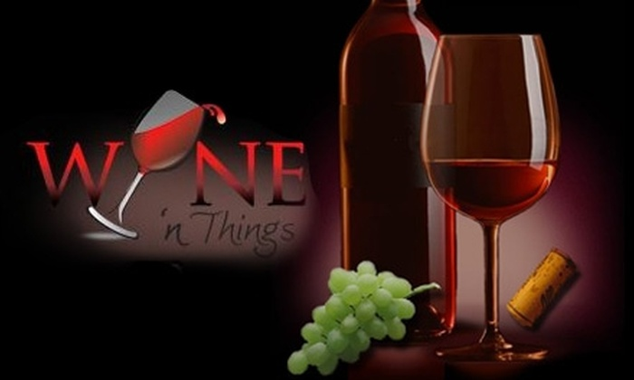 Wine 'n Things - North Raleigh: $60 for a Three-Month Membership to Wine 'n Things ($120 Value)