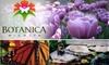Botanica, The Wichita Gardens - Riverside: $3 for an Adult Admission to Botanica, The Wichita Gardens