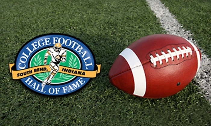College Football Hall of Fame - South Bend: Two Tickets to the College Football Hall of Fame. Choose Between Two Options.