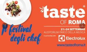 Auditorium Parco della Musica: Taste of Roma 2017 - Dal 21 al 24 settembre ai Giardini Pensili dell'Auditorium Parco della Musica (sconto fino a 22%)