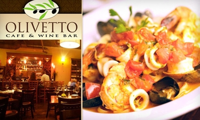 Olivetto Café & Wine Bar - Hillcrest: $10 for $25 Worth of Fresh Italian Cuisine and Drinks at Olivetto Café & Wine Bar