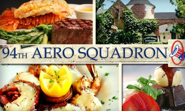 94th Aero Squadron - San Diego: $59 for a Candlelit Dinner for Two at 94th Aero Squadron (a $120 Value)