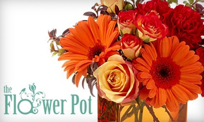 The Flower Pot - Multiple Locations: $25 for $50 Worth of Vibrant Floral Arrangements and More from The Flower Pot