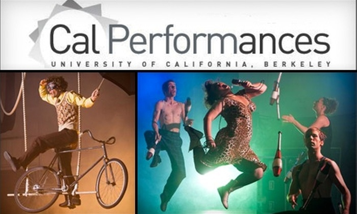Circus Oz - University of California Berkeley: $20 for One Ticket to Circus Oz in Berkeley (Up to $52 Value). Choose from Three Performances.
