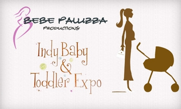 Indy Baby and Toddler Expo - Central Indianapolis: $4 for One Ticket to the Indy Baby and Toddler Expo at the Indiana State Fairgrounds ($7 Value)
