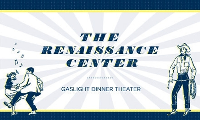 The Renaissance Center - Nashville: $35 for Two Tickets to a Gaslight Dinner Theatre Production at The Renaissance Center ($70 Value)