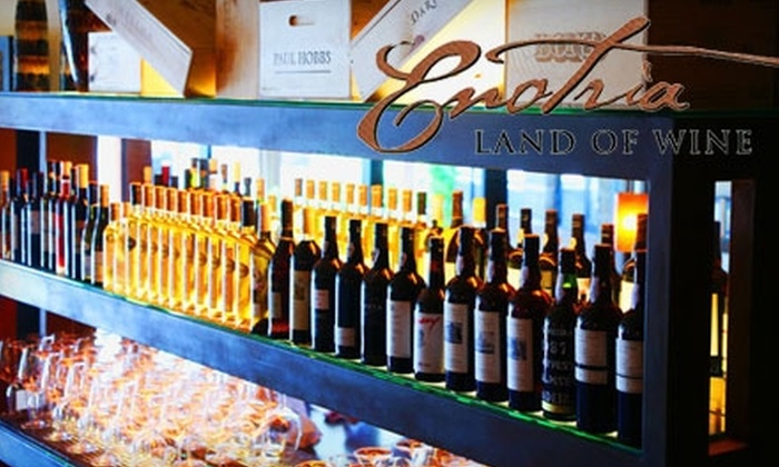 Enotria -Land of Wine - Phoenix: $15 for $30 Worth of Wine Tasting, Wine By the Glass, Flights, and Fare at Enotria -Land of Wine in Scottsdale