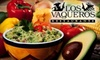 Los Vaqueros Restaurant - Multiple Locations: $10 for $20 Worth of Tex-Mex Fare at Los Vaqueros Restaurant. Choose Between Two Locations.