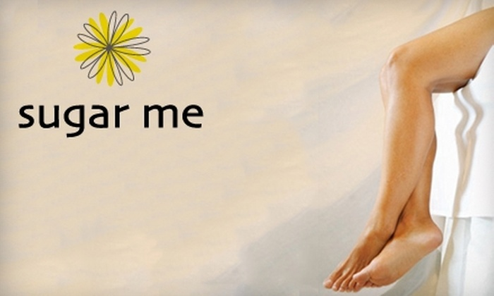 Sugar Me - Southeast Magnolia: $25 for $50 Worth of Body Sugaring Hair-Removal at Sugar Me