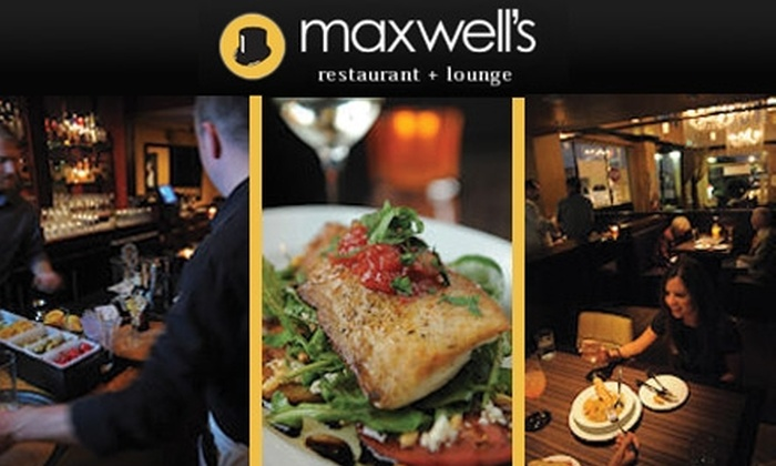 Maxwell's Restaurant + Lounge - New Tacoma: $15 for $30 Worth of Casual Fine Dining and Drinks at Maxwell's Restaurant + Lounge