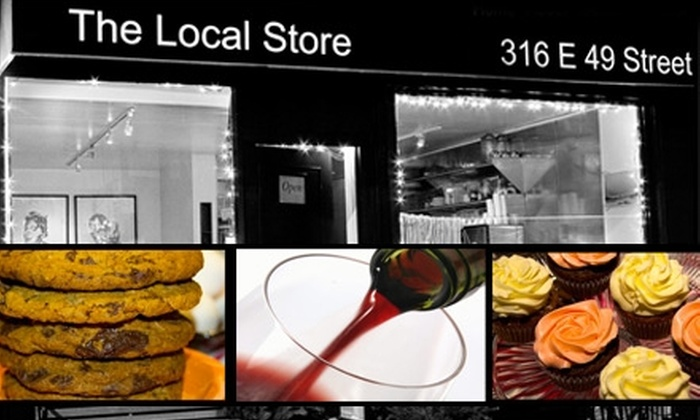 The Local Store - Midtown East: $10 for $20 Worth of Baked Goods by Day and Wine-Bar Bites and Sips by Night at The Local Store