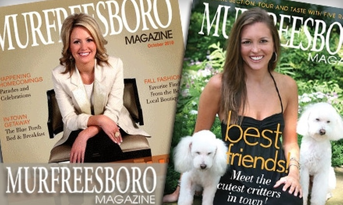 "<i>Murfreesboro Magazine</i>: $7 for One-Year Subscription to ""Murfreesboro Magazine"" ($15 Value)"
