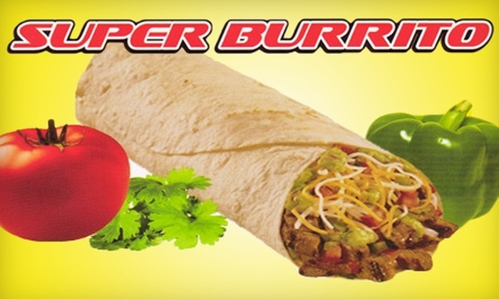 Super Burrito - East Valley: $5 for $10 Worth of Mexican Fare and Drinks at Super Burrito