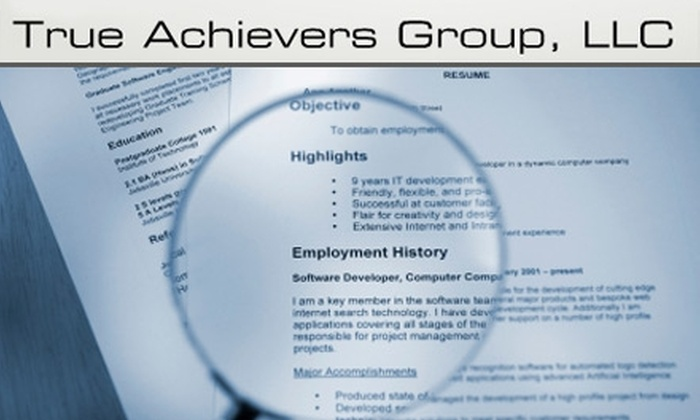 True Achievers Group LLC - West Arlington: $35 for 30-Minute Interview-Coaching Session, Resumé Review, and Instructional DVD from True Achievers Group LLC ($69.95 Value)