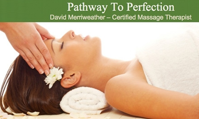 Pathway to Perfection - Washington: $40 for Your Choice of Massage at Pathway to Perfection (Up to $95 Value)