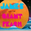"""""""James and the Giant Peach"""" – Up to 52% Off Play"""