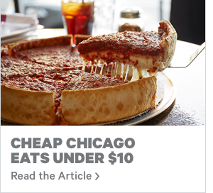 Learn How Eat Cheap in Chicago