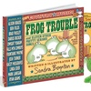 Sandra Boynton Frog Trouble Book and CD with Plush Toy