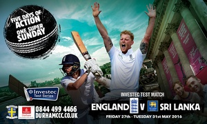 EMIRATES DURHAM INTERNATIONAL CRICKET GROUND: England v Sri Lanka Investec Test, 29 May at Emirates Durham ICG: Tickets with Drink Vouchers (Up to 32% Off)