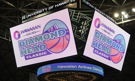 Hawaiian Airlines Diamond Head Classic College Basketball Doubleheader at Stan Sheriff Center (Half Off)