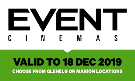 Event Cinemas General Admission Ticket: $12.50 in Glenelg, 13.50 in Marion Up to $22 Value