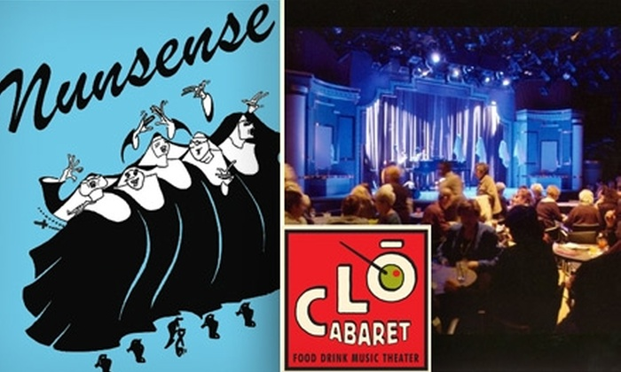 "CLO Cabaret - Downtown: $20 Ticket to ""Nunsense"" at CLO Cabaret ($45 Value). Choose From Five Performances."
