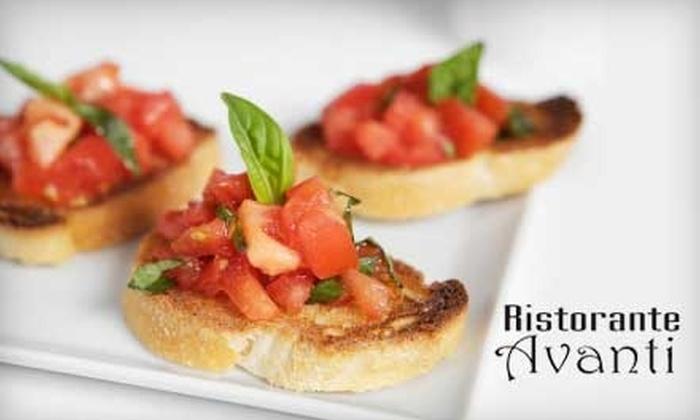 Ristorante Avanti - Walkerville: $10 for $20 Worth of Italian Fare and Drinks at Ristorante Avanti