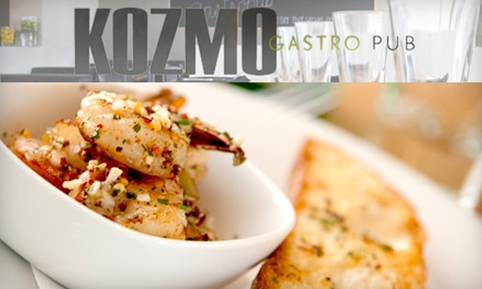 Kozmo Gastro Pub - Cambridge: $30 Worth of Upscale Pub Fare & Drinks at Kozmo Gastro Pub