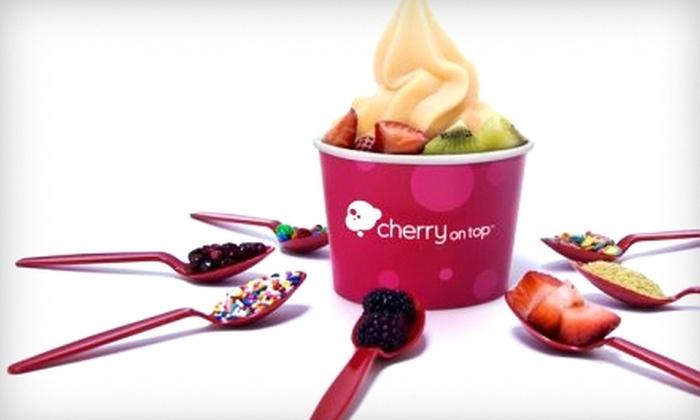 Cherry On Top Frozen Yogurt - Multiple Locations: $5 for $10 Worth of Frozen Yogurt at Cherry On Top Frozen Yogurt