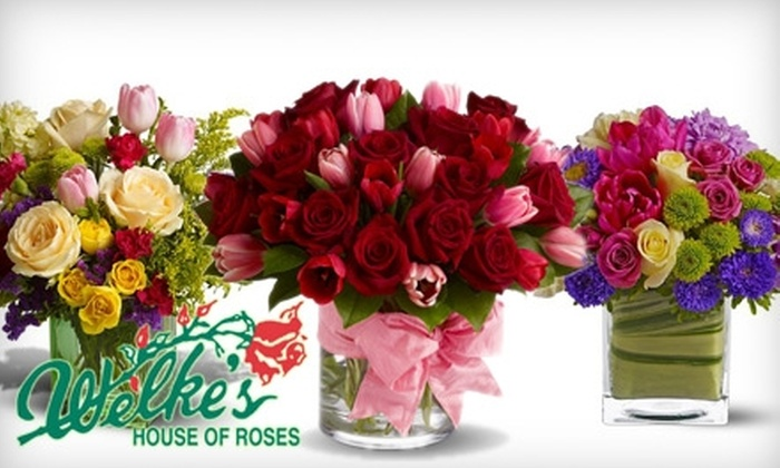 Welkes House of Roses - Multiple Locations: $40 for $80 Worth of Fresh Floral Bouquets from Welke's House of Roses