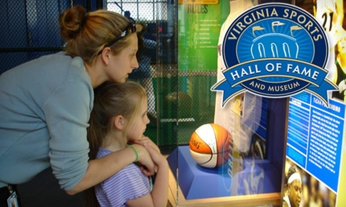 Virginia Sports Hall of Fame - Portsmouth: $42 for a One-Year Family Membership ($100 Value) or $15 for One-Year Individual Membership ($30 Value) to the Virginia Sports Hall of Fame & Museum