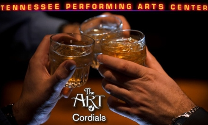 Tennessee Performing Arts Center - Downtown Nashville: $12 for a Ticket to The Art of Cordials Liqueur Tasting at the Tennessee Performing Arts Center on December 7 ($25 Value)
