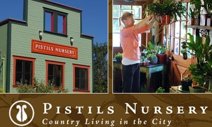 Pistils Nursery - Boise: $10 for $25 Worth of Plants, Garden Supplies, and More at Pistils Nursery