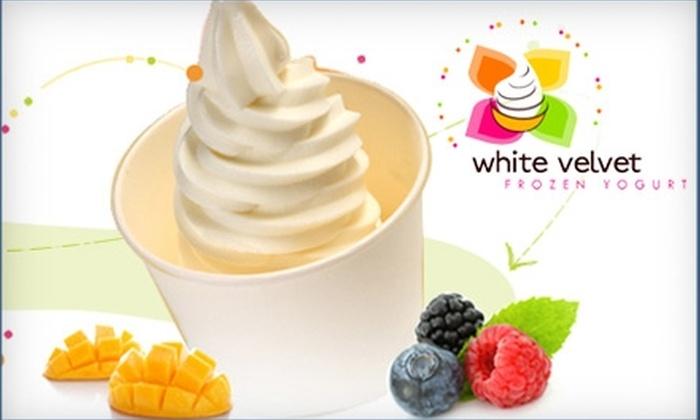 White Velvet Frozen Yogurt - Portage: $7 for Two Build-Your-Own Froyos at White Velvet Frozen Yogurt (Up to $14 Value)