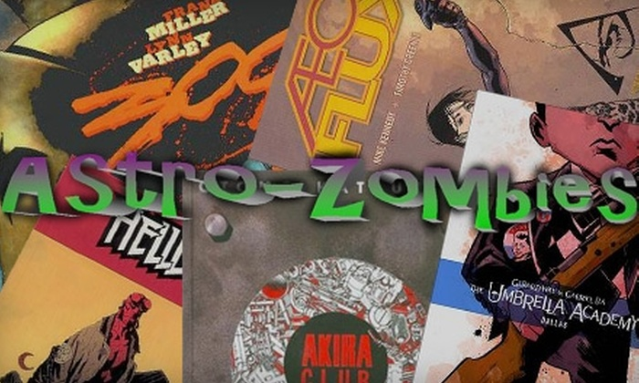 Astro-Zombies - Albuquerque: $10 for $20 Worth of Graphic Novels from Astro-Zombies