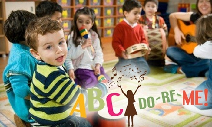 ABC Do-Re-Me - Multiple Locations: $65 for Ten Musical Playdates with ABC Do-Re-Me ($220 Value)