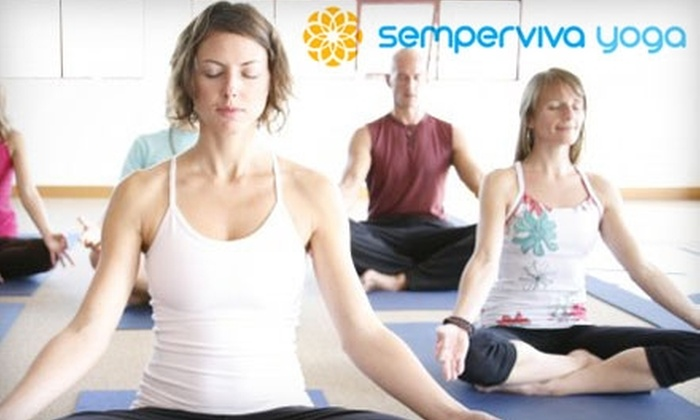 Semperviva Yoga - Multiple Locations: $45 for One Month of Unlimited Yoga Classes at Semperviva Yoga ($98.57 Value)