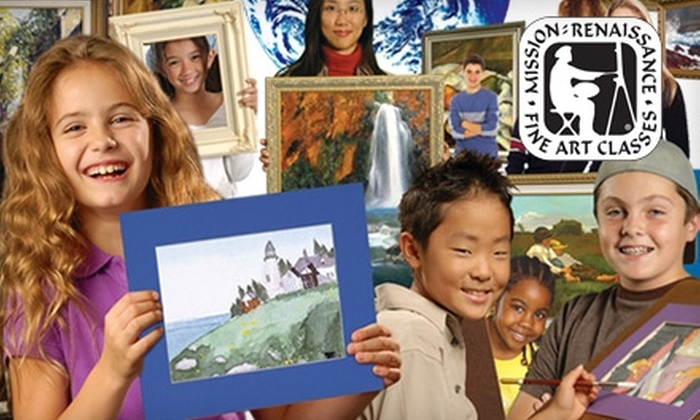 Mission: Renaissance - Multiple Locations: Up to 58% Off Fine Art Classes at Mission: Renaissance. Choose Between Kid, Teen, or Adult Classes.