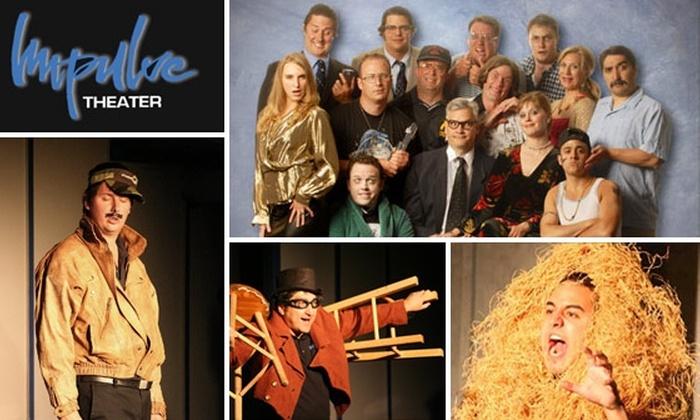 Impulse Theater - LoDo: $7 Tickets to Impulse Theater (Normally $18)