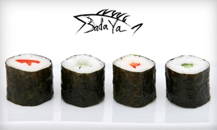 Sushi Badaya - Highland Park: $20 for $40 Worth of Sushi, Drinks and More at Sushi Badaya in Highland Park