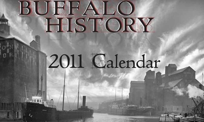BuffaloHistory.com: $11 for a 2011 Calendar from BuffaloHistory.com ($21.90 Value)