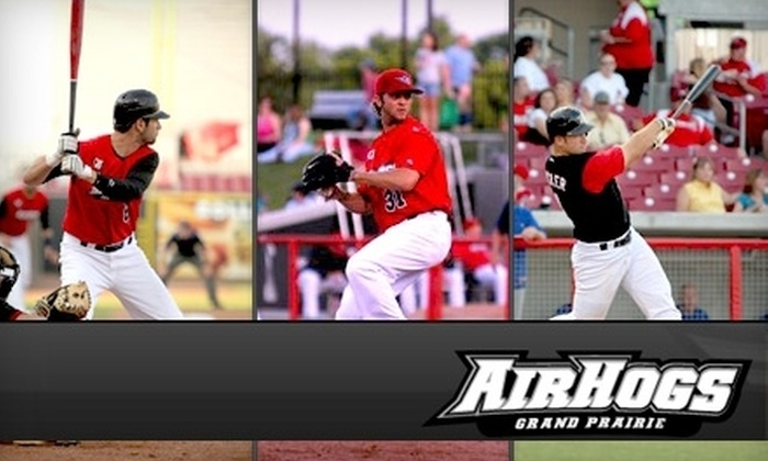 Grand Prairie AirHogs - Fort Worth: $6 for Two Tickets to the Grand Prairie AirHogs Baseball Game