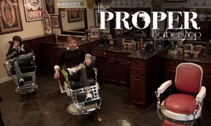 The Proper Barbershop - Mid-Wilshire: $20 for a Men's Haircut and Deluxe Shave at the Proper Barbershop ($60 Value)